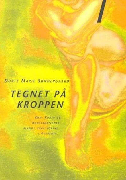 Læs om Tegnet på kroppen - Køn: koder og konstruktioner blandt unge voksne i Akademia. Udgivet af Museum Tusculanum. Bogens ISBN er 9788772893785, køb den her