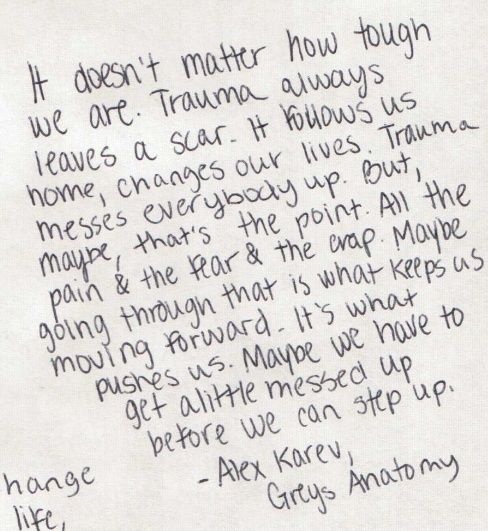 greys anatomy: i knew I always loved Karev. This is an all too fitting quote. and makes me tear up.......