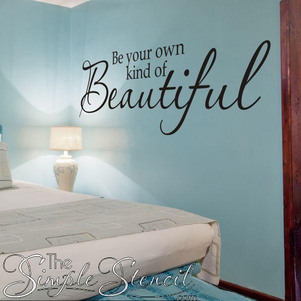 Be your own kind of beautiful teenage bathroomteen bathroomsadhesive vinylvinyl decorvinyl