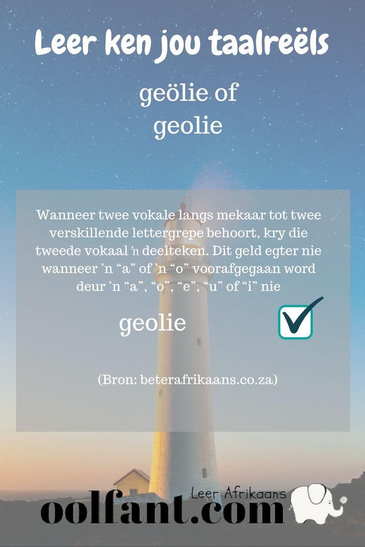 Geölie of geolie? | Deeltekens | Afrikaanse taalreëls