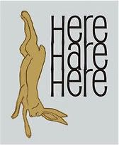 """Here Hare Here""  from one of my fave movies of all time Withnail & I"
