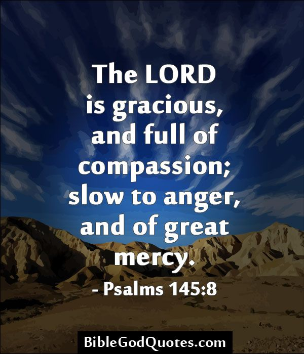 Full Of Rage Quotes: BibleGodQuotes.com The LORD Is Gracious, And Full Of