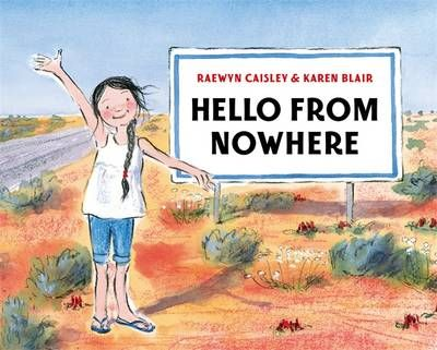 Buy Hello from Nowhere book by Raewyn Caisley from Boomerang Books