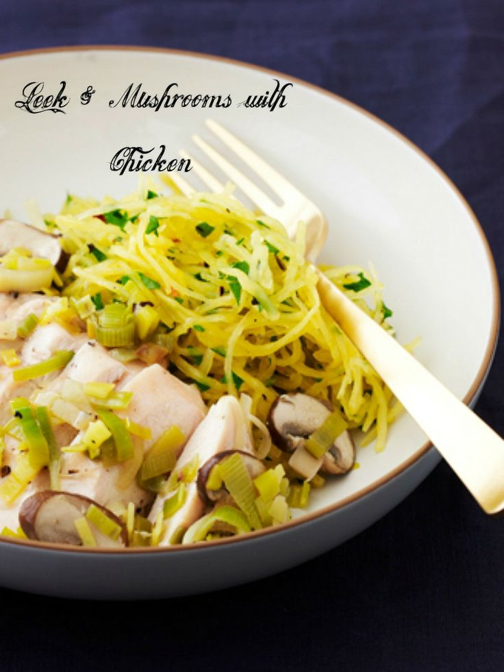 Leek & Mushroom Chicken with Herbed Spaghetti Squash: Spaghetti Squash