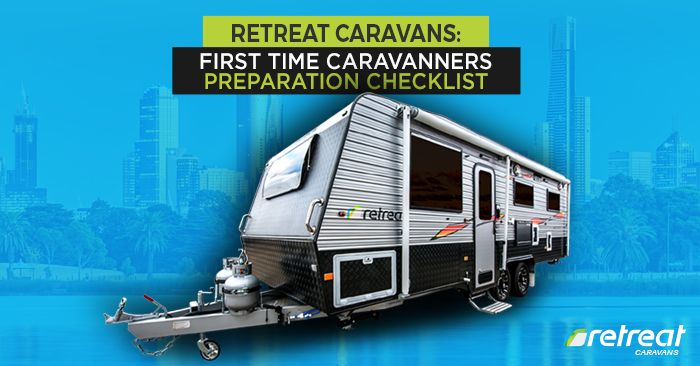 It is best to be prepared before heading out on your first caravan holiday. Here is your caravanners preparation checklist to have a worry-free holiday.