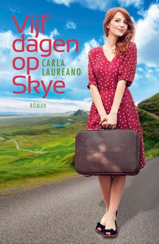 Vijf dagen op Skye – Carla Laureano
