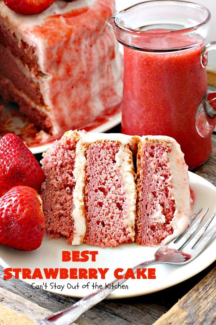 BEST Strawberry Cake   Can't Stay Out of the Kitchen   this is the best, richest, most decadent #strawberry #cake ever! Perfect for #holidays & special occasions like #MothersDay, #FathersDay or #ValentinesDay. #dessert