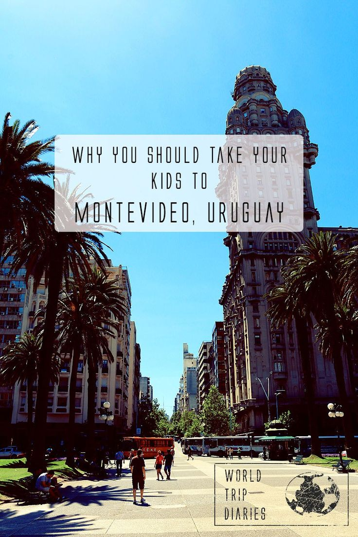 We listed lots of reasons for you to take your kids to Montevideo, Uruguay - World Trip Diaries