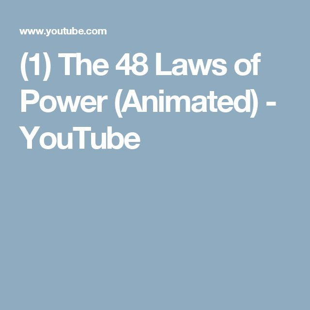 (1) The 48 Laws of Power (Animated) - YouTube
