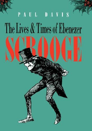 "The Lives and Times of Ebenezer Scrooge:   <div>""Bah! Humbug!"" and ""God bless us, every one!"" are phrases that have resounded through the years, instantly recognizable as exclamations from Scrooge and Tiny Tim in Charles Dickens's beloved <I>Christmas Carol</I>. Told and retold to generations of children and adults, <I>A Christmas Carol</I> has been adapted, revised, condensed, added to, and modernized more than any other work in English literature. In this engaging and delightfully il..."