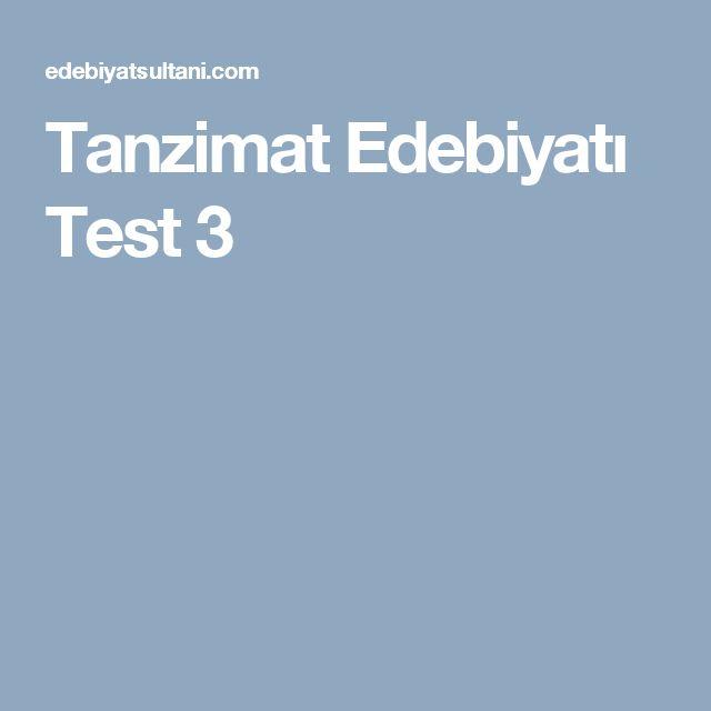Tanzimat Edebiyatı Test 3