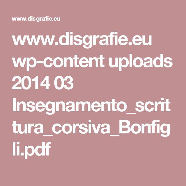www.disgrafie.eu wp-content uploads 2014 03 Insegnamento_scrittura_corsiva_Bonfigli.pdf