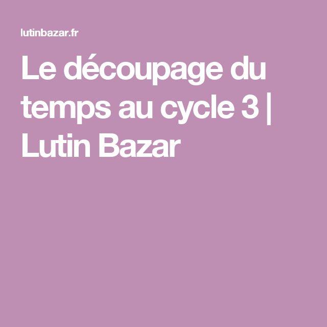 Le découpage du temps au cycle 3 | Lutin Bazar