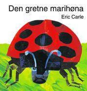 Carle, Eric: Den gretne marihøna
