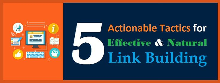 5 Actionable #Tactics for Effective and Natural #LinkBuilding  #Competitor #Content #Audience