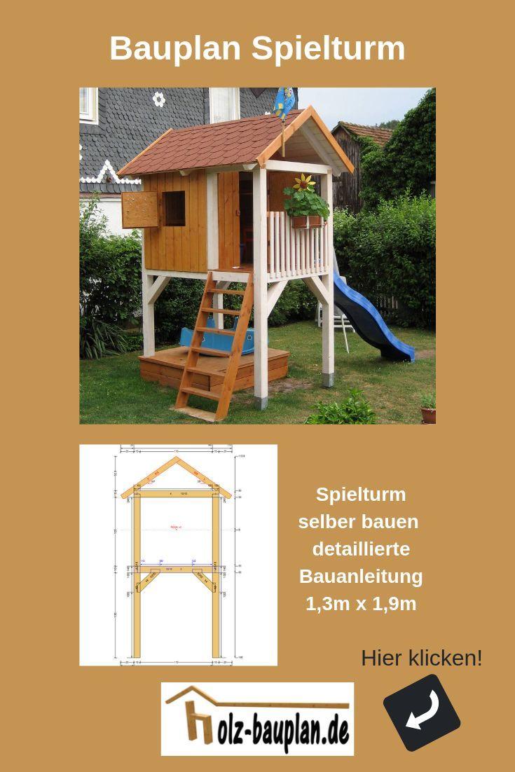 Kletterturm selber bauen, Stelzenhaus Bauanleitung…