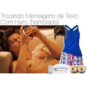 """""""Trocando Mensagens de Texto Com Harry (Namorado)"""" by raquel-malik-22 on Polyvore"""