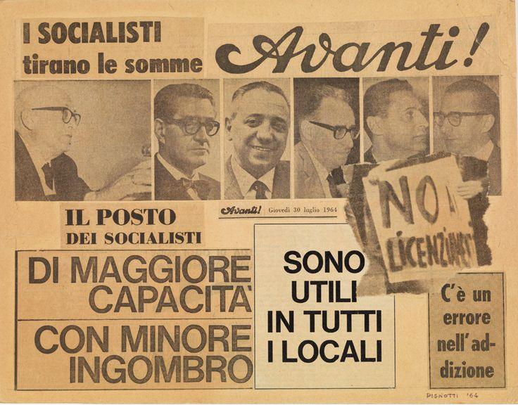 Lamberto Pignotti - Avanti!, 1964. Mart, Archivio Tullia Denza www.mart.tn.it/magnificaossessione