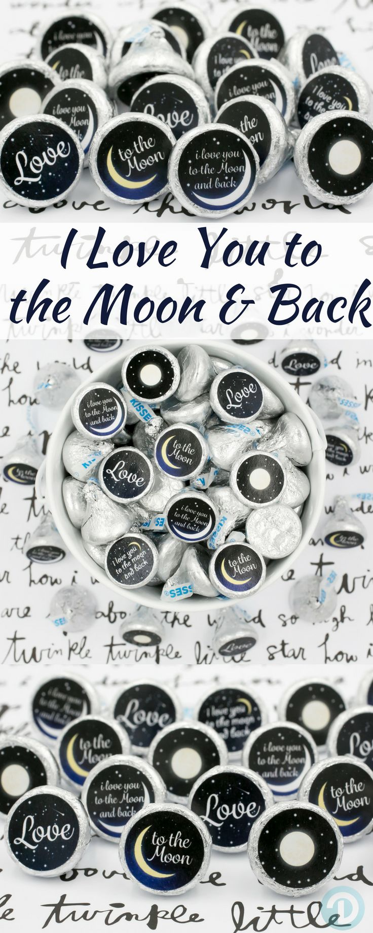 Add these super adorable I Love You To the Moon and Back baby shower stickers to a Hershey Kiss for a simple and easy baby shower favor or table decoration!