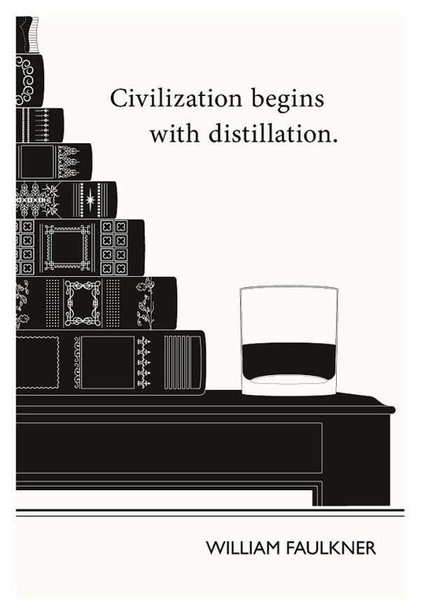 """Civilization begins with distillation."" Evan Robertson print. Words/illustrations for writers."