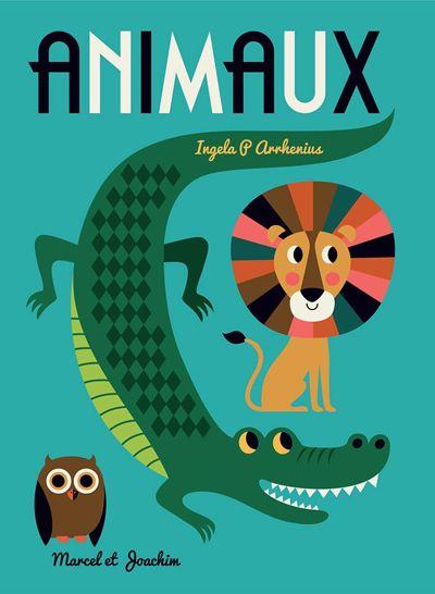 "print & pattern blog - ingela p arrhenius' new book ""Animaux' published in October 2015"