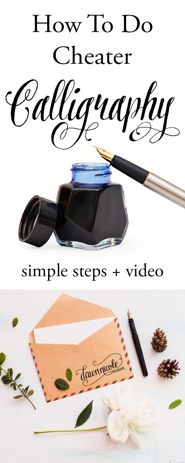 How to Do Cheater Calligraphy: Simple Steps + Video | dawnnicoledesigns.com