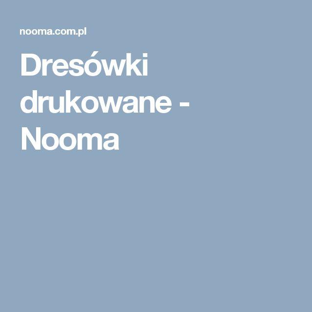 Dresówki drukowane  - Nooma