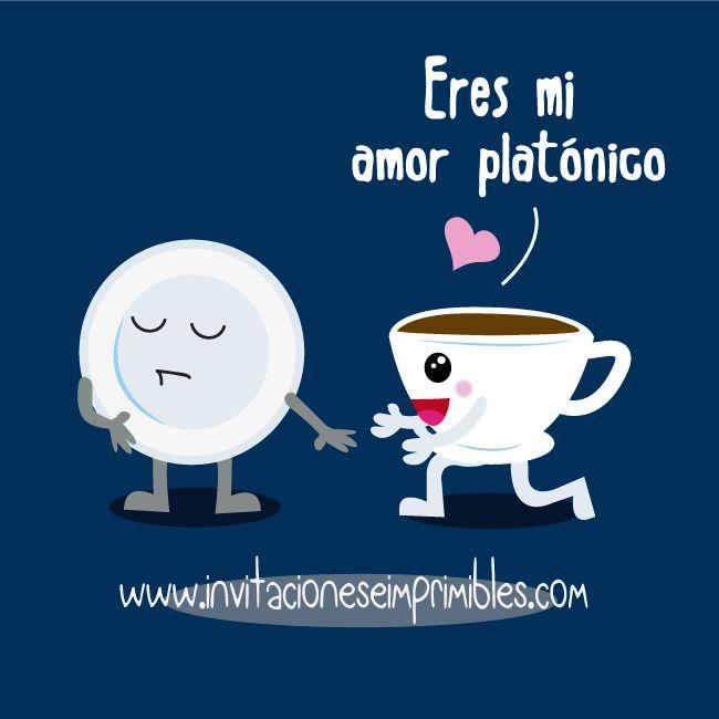 Ilustracion Eres Mi Amor Platonico Frases Love Love Quotes Y
