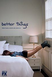 Better Things (FX). I really like this show. It's so realistic. Great writing so far and Pamela Adlon is just awesome. Check it out on Thursdays at 10pm.