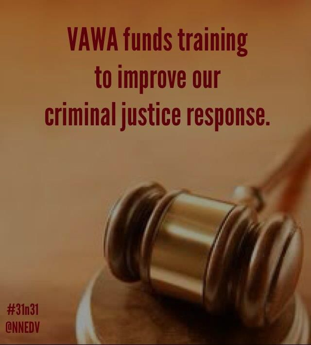 25. Each year, #VAWA funds training for over 500,000 officers, prosecutors, and judges, improving our country's criminal justice response to domestic violence, sexual assault, dating violence, and stalking. #31n31 #DVAM
