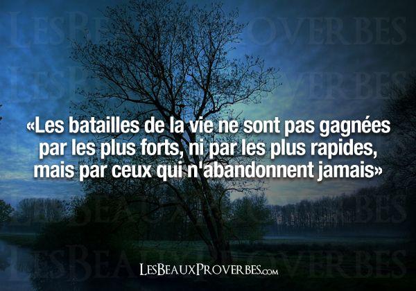 Les Beaux Proverbes – Proverbes, citations et pensées positives » » Les batailles de la vie