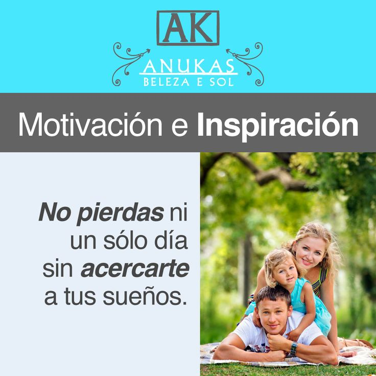 #Motivación No pierdas ni un sólo día sin acercarte a tus sueños