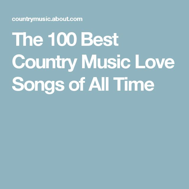 The 100 Best Country Music Love Songs of All Time