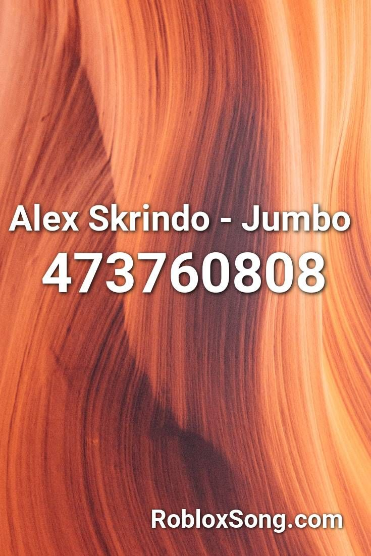 Dance Roblox Music Video Alex Alex Skrindo Jumbo Roblox Id Roblox Music Codes In 2020 Roblox Songs Nightcore
