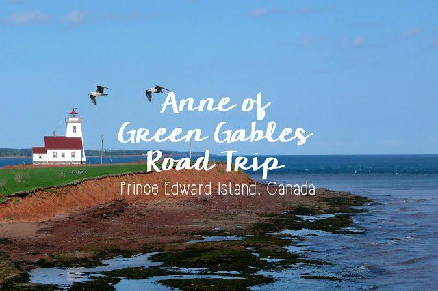 Anne of Green Gables Road Trip, Prince Edward Island, Canada