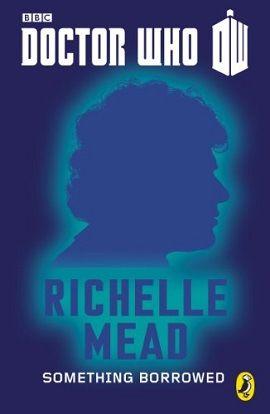 Something Borrowed - Richelle Mead