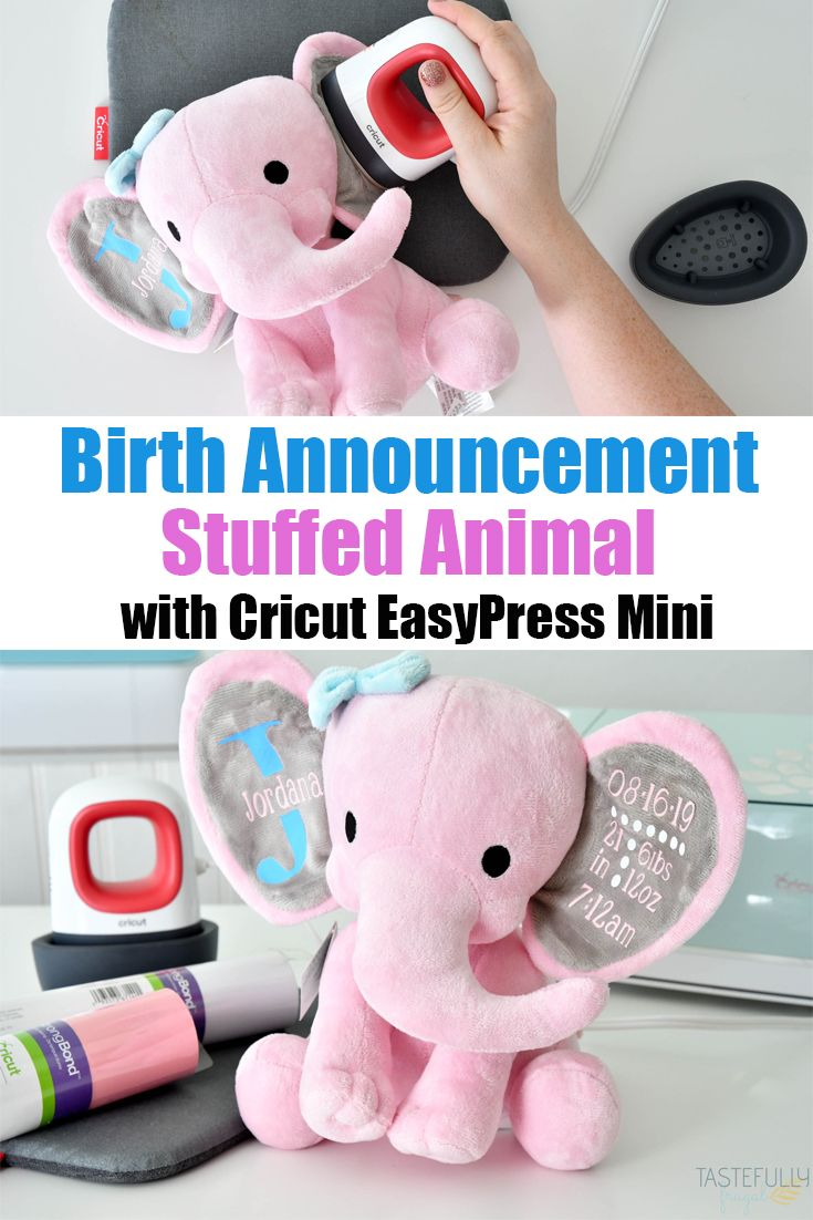 Birth announcement stuffed animal with cricut easypress