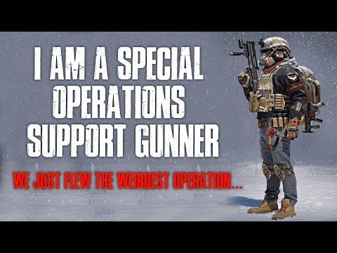 I Am A Special Operations Support Gunner