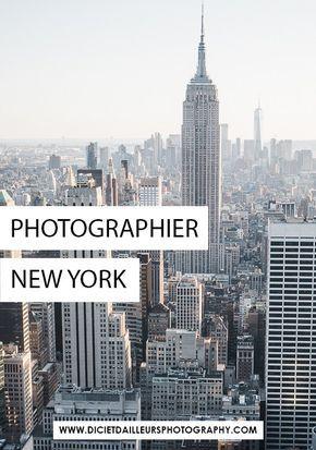 Où prendre les plus belles photos de New York ?