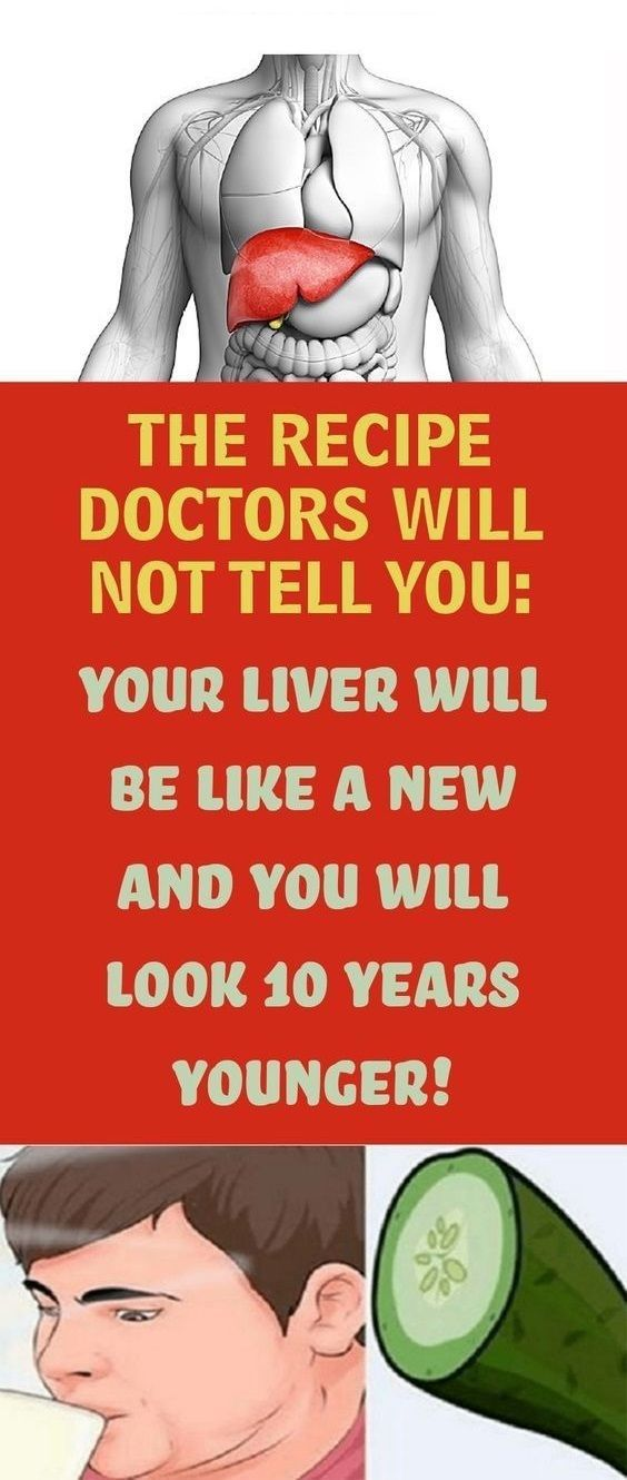 The Recipe Doctors Will Not Tell You: Your Liver Will Be Like A New And You Will Look 10 Years Younger!