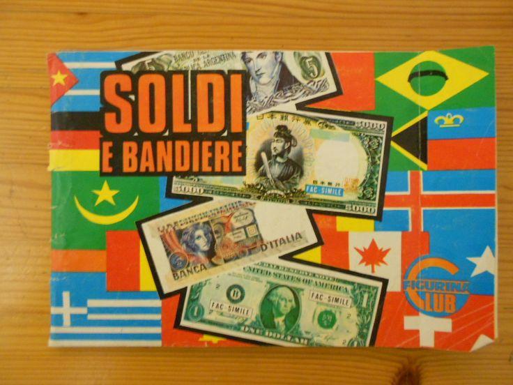 15 euro. Soldi e bandiere, ed. Figurina Club, 1977. Condizioni buone. Mancanti figurine 118 su 300.