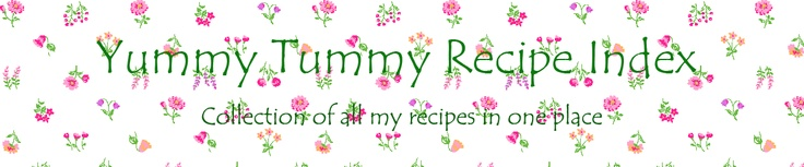 Yummy Tummy Recipe Index