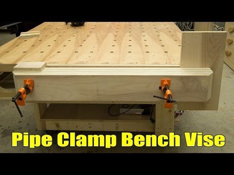 DIY Woodworking Ideas Easy, Strong, Huge Pipe Clamp Workbench Vise | Jays Custom Creations