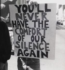 """lgbt-history-archive: """"""""YOU'LL NEVER HAVE THE COMFORT OF OUR SILENCE AGAIN,""""…"""