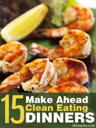 15 Make Ahead CleanEating Dinners--I love clean eating meal prep!  #cleaneating #mealprep #dinner #recipes