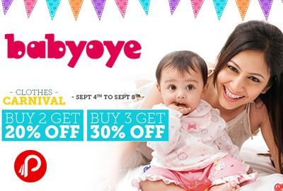#Babyoye #Clothes #carnival #offers Buy 3 Get 30% Off.Also Buy 2 and 20% off. use couopon code for discount. Coupon code: SEPTCL http://www.paisebachaoindia.com/get-30off-on-buy-3-and-20-off-on-buy-2-babyoye/
