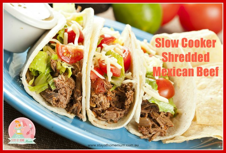 Slowcooker Shredded Mexican Beef | Stay at Home Mum