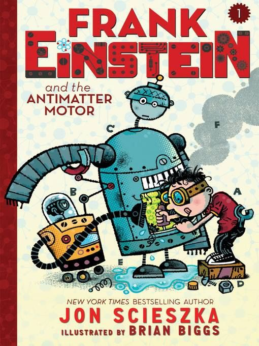 Grades 3-5: Frank Einstein loves figuring out how the world works by creating household contraptions that are part science, part imagination, and definitely unusual. After an uneventful experiment in his garage-lab, a lightning storm and flash of electricity bring Frank's inventions--the robots Klink and Klank--to life! Not exactly the ideal lab partners, the wisecracking Klink and the overly expressive Klank nonetheless help Frank attempt to perfect his Antimatter Motor.
