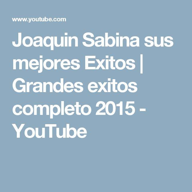 Joaquin Sabina sus mejores Exitos   Grandes exitos completo 2015 - YouTube