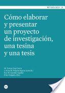 Cómo elaborar y presentar un proyecto de investigación, una tesina y una tesis / M. Teresa Icart Isern y Anna M. Pulpón Segura (coords.) ; Eva M. Garrido Aguilar, Pilar Delgado-Hito